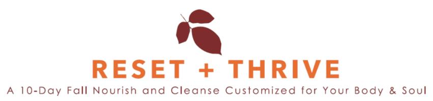 Reset+Thrive Fall Nourish & Cleanse